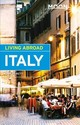Moon Living Abroad Italy, 4th Edition - Moretti, John - ISBN: 9781631216497
