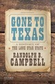 Gone To Texas - Campbell, Randolph B. - ISBN: 9780190642396