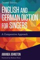 English And German Diction For Singers - Johnston, Amanda - ISBN: 9781442260894