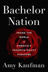 Bachelor Nation - Kaufman, Amy - ISBN: 9781101985908