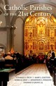 Catholic Parishes Of The 21st Century - Gautier, Mary L.; Zech, Charles E. - ISBN: 9780190645168