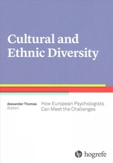 Culture And Ethnic Diversity: How European Psychologists Can Meet The Challenges - Thomas, Alexander (EDT) - ISBN: 9780889374904