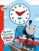 Thomas & Friends: My First Thomas Clock Book - Egmont Publishing Uk - ISBN: 9781405287418