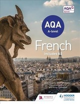 Aqa A-level French (includes As) - Chevrier-clarke, Severine; Littlewood, Lisa; Thathapudi, Kirsty; Lechelle, Lauren; Gilles, Jean-claude; Hares, Rod; D'angelo, Casimir - ISBN: 9781471857959