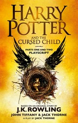Harry Potter And The Cursed Child - Parts One And Two - Thorne, Jack; Tiffany, John; Rowling, J. K. - ISBN: 9780751565362