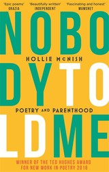 Nobody Told Me - Mcnish, Hollie - ISBN: 9780349134512