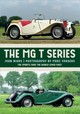 The MG T-Series - Nikas, John/ Vorgers, Marc (PHT) - ISBN: 9781445673486