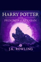 Harry Potter and the Prisoner of Azkaban - J.K. Rowling - ISBN: 9781781102381