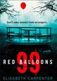 99 Red Balloons - Carpenter, Elisabeth - ISBN: 9780008223519
