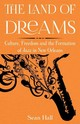 Land Of Dreams - Hall, Sean - ISBN: 9781783484331