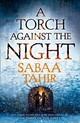 An Ember in the Ashes 2. A Torch Against the Night - Tahir, Sabaa - ISBN: 9780008160371
