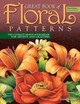 Great Book Of Floral Patterns - Irish, Lora S. - ISBN: 9781565239258