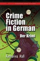 Crime Fiction In German - Hall, Katharina (EDT) - ISBN: 9781783168170