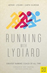 Running With Lydiard - Lydiard, Arthur - ISBN: 9781782551188