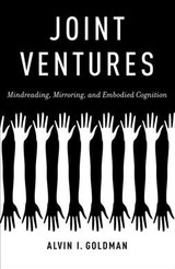 Joint Ventures - Goldman, Alvin I. (board Of Governors Professor Of Philosophy And Cognitive Science, Rutgers, The State University Of New Jersey) - ISBN: 9780190869564