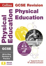 Gcse 9-1 Physical Education All-in-one Complete Revision And Practice - Collins Gcse - ISBN: 9780008166281