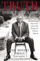 Truth Doesn't Have A Side - Omalu, Bennet - ISBN: 9780310351962