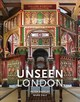 Unseen London (new Edition) - Dazeley, Peter (PHT)/ Daly, Mark - ISBN: 9780711239074