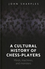 Cultural History Of Chess-players - Sharples, John - ISBN: 9781784994204