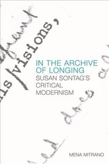 In The Archive Of Longing - Mitrano, Mena - ISBN: 9781474425605