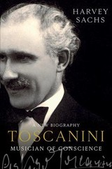 Toscanini - Sachs, Harvey (curtis Institute Of Music) - ISBN: 9781631492716