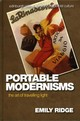 Portable Modernisms - Ridge, Emily - ISBN: 9781474419598