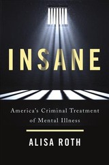 Insane - Roth, Alisa - ISBN: 9780465094196