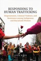 Responding To Human Trafficking - Kaye, Julie - ISBN: 9781487501747