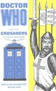 Doctor Who And The Crusaders - Whitaker, David - ISBN: 9781785940538