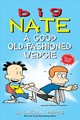 Big Nate: A Good Old-fashioned Wedgie - Peirce, Lincoln - ISBN: 9781449462307