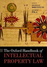 Oxford Handbook Of Intellectual Property Law - Dreyfuss, Rochelle C. (EDT)/ Pila, Justine (EDT) - ISBN: 9780198758457