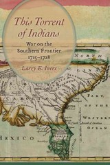 This Torrent Of Indians - Ivers, Larry E. - ISBN: 9781611176063