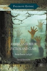American Horror Fiction And Class - Simmons, David - ISBN: 9781137532794