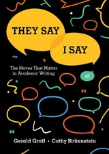 They Say / I Say - Birkenstein, Cathy (university Of Illinois At Chicago); Graff, Gerald (university Of Illinois At Chicago) - ISBN: 9780393631678