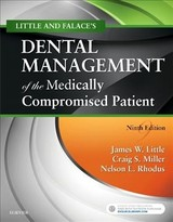 Little And Falace's Dental Management Of The Medically Compromised Patient - Miller, Craig; Little, James W. - ISBN: 9780323443555