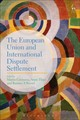European Union And International Dispute Settlement - Cremona, Marise (EDT)/ Thies, Anne (EDT)/ Wessel, Ramses A. (EDT) - ISBN: 9781509903238