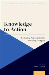 Knowledge To Action - Plough, Alonzo L., Ph.D. (EDT) - ISBN: 9780190669348