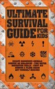 Ultimate Survival Guide For Kids - Colson, Rob - ISBN: 9781770856196