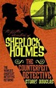Further Adventures Of Sherlock Holmes - The Counterfeit Detective - Douglas, Stuart - ISBN: 9781783299256