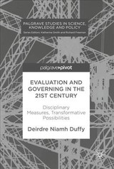 Evaluation And Governing In The 21st Century - Duffy, Deirdre Niamh - ISBN: 9781137545121