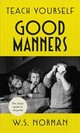 Teach Yourself Good Manners - Norman, W.s. - ISBN: 9781473664265