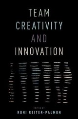 Team Creativity And Innovation - Reiter-palmon, Roni (EDT) - ISBN: 9780190222093