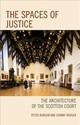 The Spaces Of Justice - Robson, Peter/ Rodger, Johnny - ISBN: 9781683930884