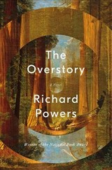 Overstory - Powers, Richard - ISBN: 9780393635522