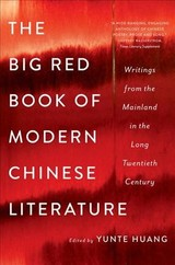 Big Red Book Of Modern Chinese Literature - Huang, Yunte - ISBN: 9780393353808