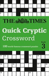 Times Quick Cryptic Crossword Book 3 - The Times Mind Games; Rogan, Richard - ISBN: 9780008241285
