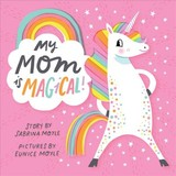My Mom Is Magical - Hello!lucky - ISBN: 9781419729621