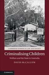 Criminalizing Children - Mccallum, David (victoria University Of Technology, Melbourne) - ISBN: 9781845656676