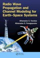 Radio Wave Propagation And Channel Modeling For Earth-space Systems - Kanatas, Athanasios G./ Panagopoulos, Athanasios D. - ISBN: 9781482249705