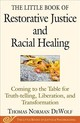 The Little Book Of Racial Healing - Dewolf, Thomas Norman/ Geddes, Jodie - ISBN: 9781680993622